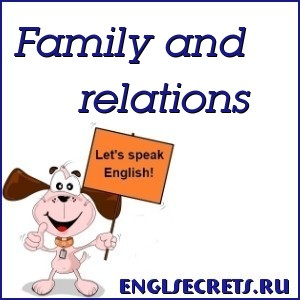 Family and relations