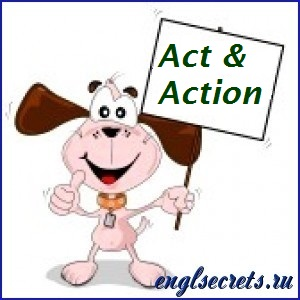 act-action