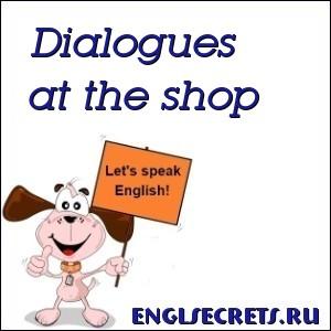 Dialogues at the shop