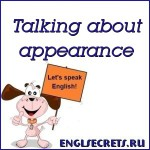 Talking about appearance