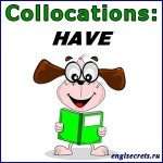 collocations-HAVE